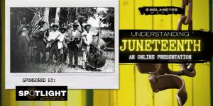 Understanding Juneteenth