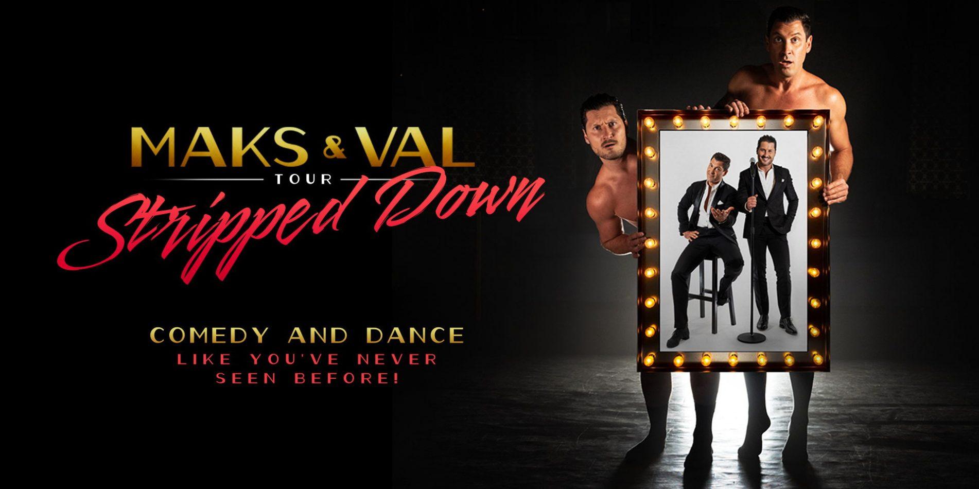 Maks & Val: Stripped Down