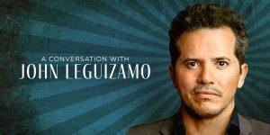 A Conversation with John Leguizamo