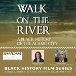 Black History Film Series: Walk on the River