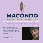 Macondo Writers Workshop Faculty Reading with a special appearance by Sandra Cisneros