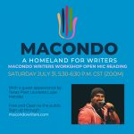 Macondo Writers Workshop Open Mic Reading with a guest appearance by Lupe Mendez