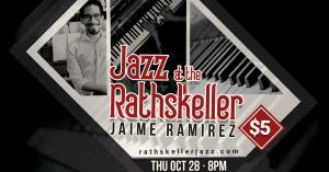 Jazz at the Rathskeller - Jaime Ramirez Trio