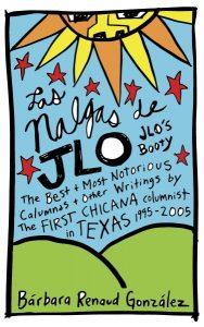 National Book Launch for Las Nalgas de JLo/JLo's Booty by Barbara Renaud Gonzalez