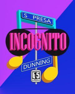 Incognito: A Fiesta Street Fair