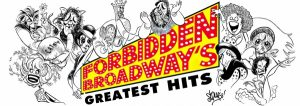 NESA presents FORBIDDEN BROADWAY'S GREATEST HITS