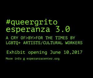 #queergrito esperanza 3.0 exhibit opening