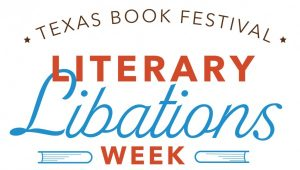 Texas Book Festival presents Literary Libations We...