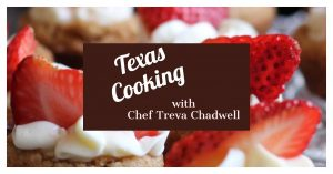 Botanical Garden Presents: Texas Cooking with Chef Treva Chadwell