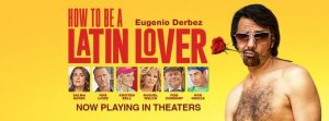 Free Outdoor Movie: How to be a Latin Lover