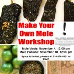 Make Your Own Mole Workshop