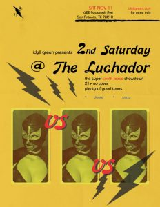 Idyll Green presents 2nd Saturday at The Luchador