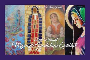 22nd Annual Virgen de Guadalupe Exhibit