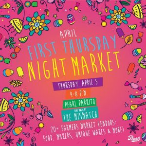 First Thursday with Night Market ft. The Mismatch