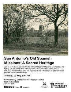 San Antonio's Old Spanish Missions: A Sacred Heritage