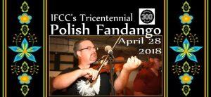 IFCC's Tricentennial Polish Fandango