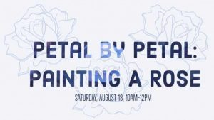 Petal by Petal: Painting A Rose