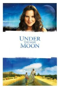 Outdoor Movie Series: Under the Same Moon