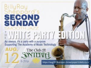 BillyRay Sheppard's Second Sunday Smooth Jazz: White Party Edition