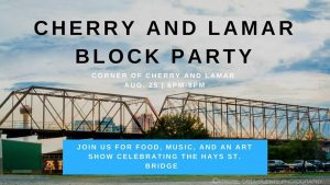 Cherry and Lamar Block Party