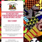 Telling Our Stories: African American Influences on San Antonio's History Quilt Exhibit