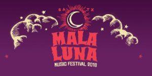 Mala Luna Music Festival 2018