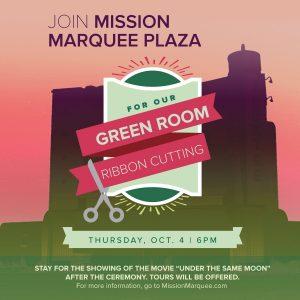 Mission Marquee Plaza Green Room Ribbon Cutting