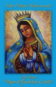 23rd Annual Celebracion a La Virgen de Guadalupe