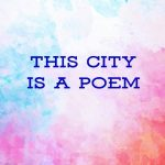 This City Is A Poem annual poetry reading