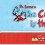 The Magik Theatre Presents: Dr. Suess' Cat in the Hat at The Empire Theater