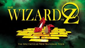 The Wizard of Oz: The Spectacular New National Tour