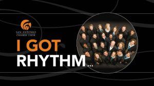 I Got Rhythm...