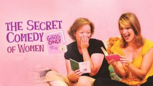 The Secret Comedy of Women