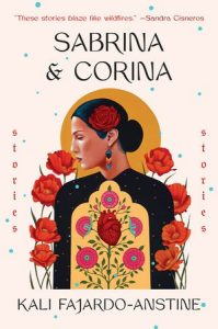 Sabina & Corina: An Evening with Kali Fajardo-Anstine