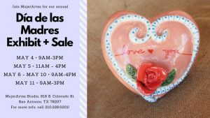 MujerArtes Día de las Madres/Mother's Day Exhibit & Sale